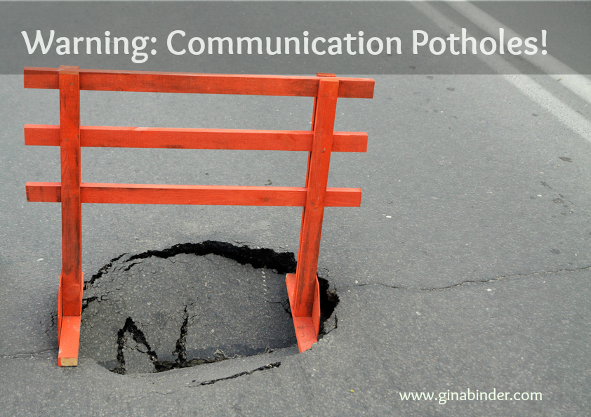 Communication potholes could be ruining your relationship!